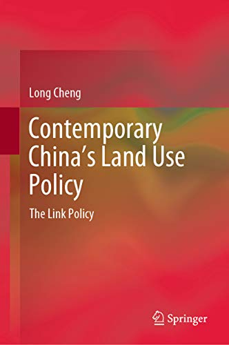 CONTEMPORARY CHINA'S LAND USE POLICY : THE LINK POLICY